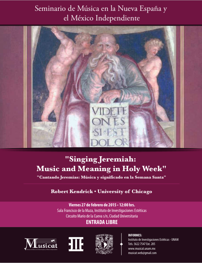 "Conferencia: ""Singing Jeremiah: Music and Meaning in Holy Week""."