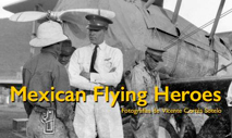 "Exposición ""Mexican Flying Heroes"""