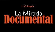La mirada documental